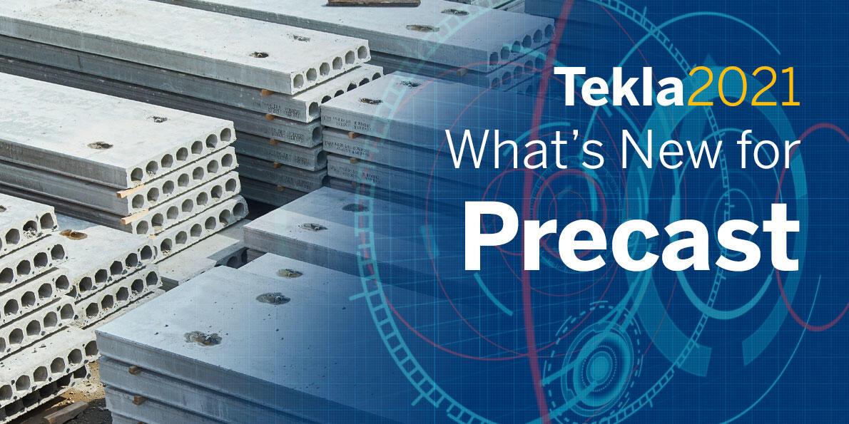2021 tekla2021 sneakpeek webinars main images 1190x595 precast