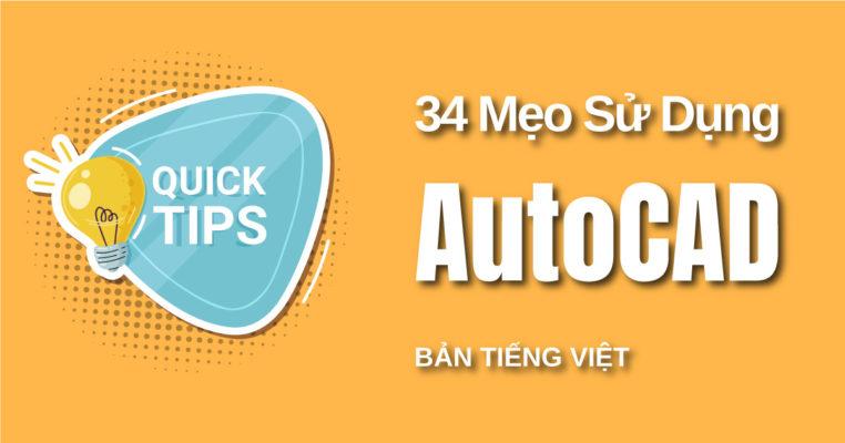 34 Mẹo Sử Dụng AutoCAD